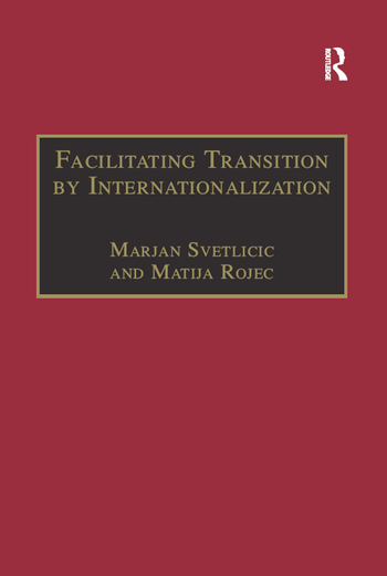 Facilitating Transition by Internationalization Outward Direct Investment from Central European Economies in Transition book cover