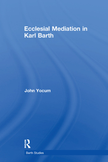 Ecclesial Mediation in Karl Barth book cover
