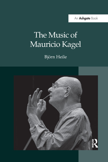 The Music of Mauricio Kagel book cover