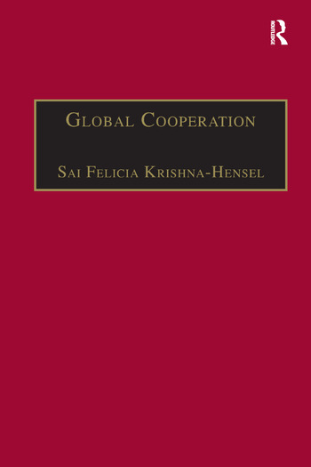 Global Cooperation Challenges and Opportunities in the Twenty-First Century book cover