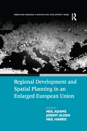 Regional Development and Spatial Planning in an Enlarged European Union book cover