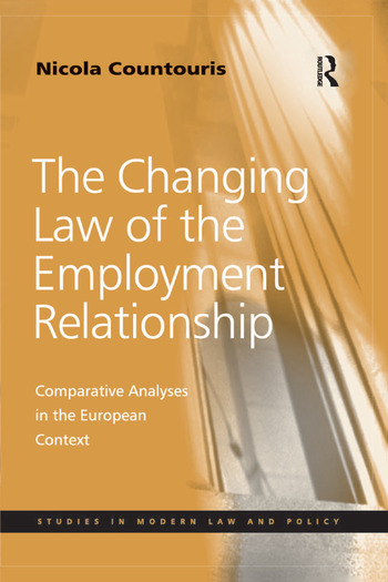The Changing Law of the Employment Relationship Comparative Analyses in the European Context book cover