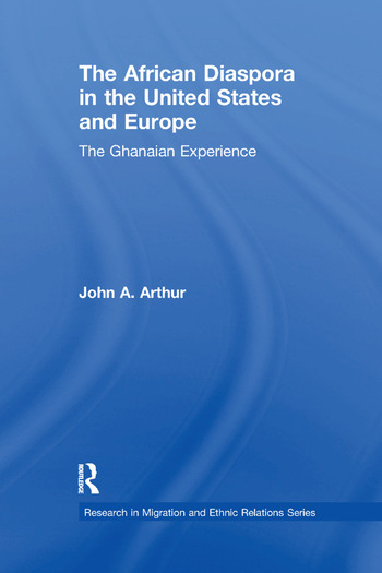 The African Diaspora in the United States and Europe The Ghanaian Experience book cover