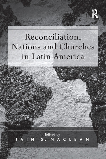 Reconciliation, Nations and Churches in Latin America book cover