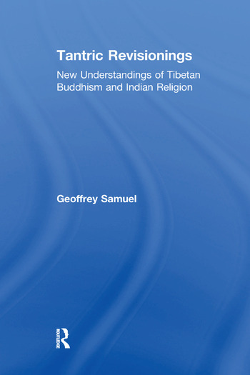 Tantric Revisionings New Understandings of Tibetan Buddhism and Indian Religion book cover