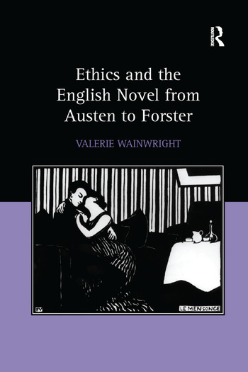 Ethics and the English Novel from Austen to Forster book cover