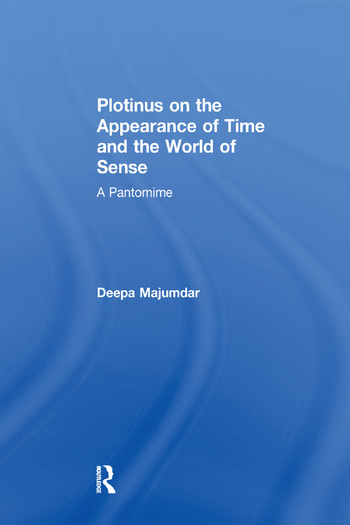 Plotinus on the Appearance of Time and the World of Sense A Pantomime book cover