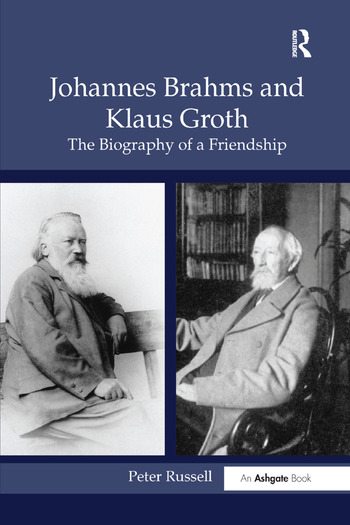 Johannes Brahms and Klaus Groth The Biography of a Friendship book cover