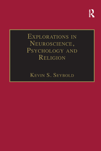 Explorations in Neuroscience, Psychology and Religion book cover