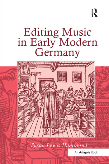Editing Music in Early Modern Germany book cover