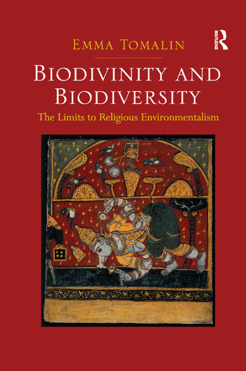Biodivinity and Biodiversity The Limits to Religious Environmentalism book cover