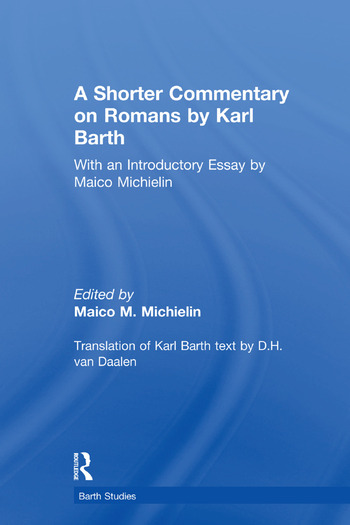 A Shorter Commentary on Romans by Karl Barth With an Introductory Essay by Maico Michielin book cover