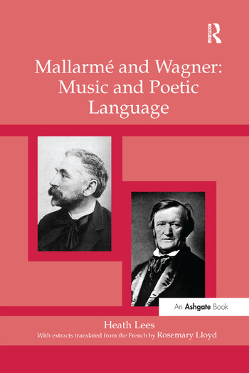 Mallarmé and Wagner: Music and Poetic Language book cover