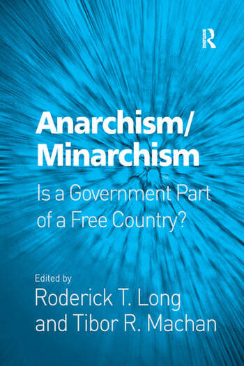 Anarchism/Minarchism Is a Government Part of a Free Country? book cover