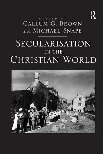 Secularisation in the Christian World book cover