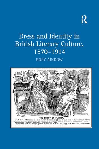 Dress and Identity in British Literary Culture, 1870-1914 book cover