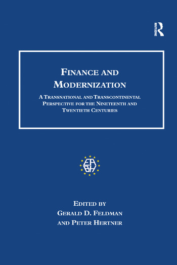 Finance and Modernization A Transnational and Transcontinental Perspective for the Nineteenth and Twentieth Centuries book cover
