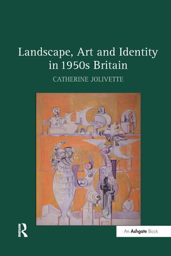 Landscape, Art and Identity in 1950s Britain book cover