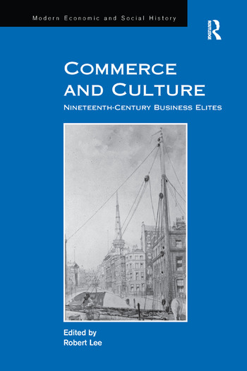 Commerce and Culture Nineteenth-Century Business Elites book cover