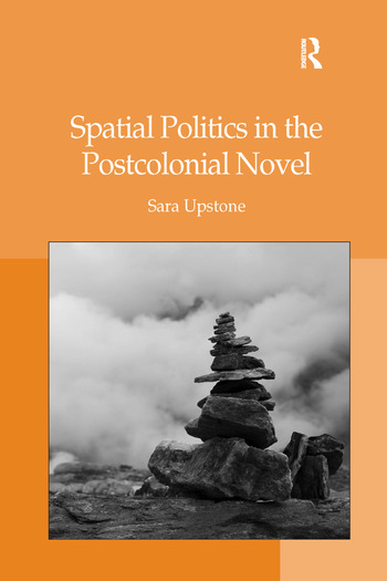 Spatial Politics in the Postcolonial Novel book cover