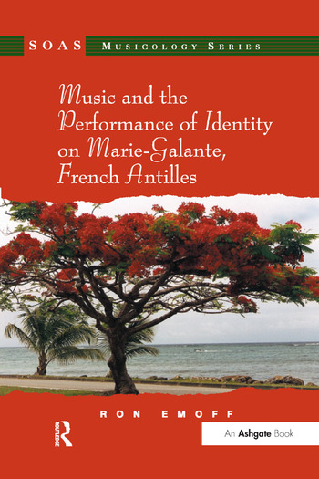 Music and the Performance of Identity on Marie-Galante, French Antilles book cover