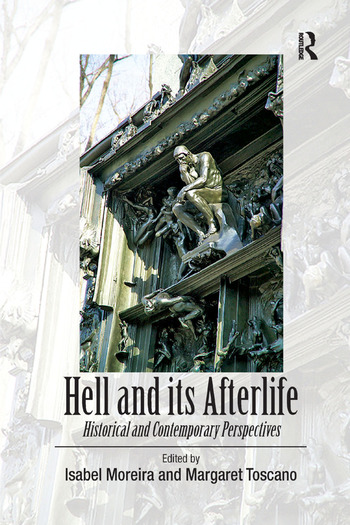 Hell and its Afterlife Historical and Contemporary Perspectives book cover
