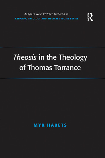 Theosis in the Theology of Thomas Torrance book cover