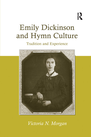 Emily Dickinson and Hymn Culture Tradition and Experience book cover