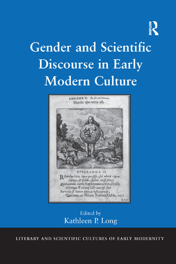 Gender and Scientific Discourse in Early Modern Culture book cover