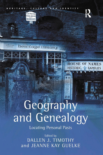 Geography and Genealogy Locating Personal Pasts book cover