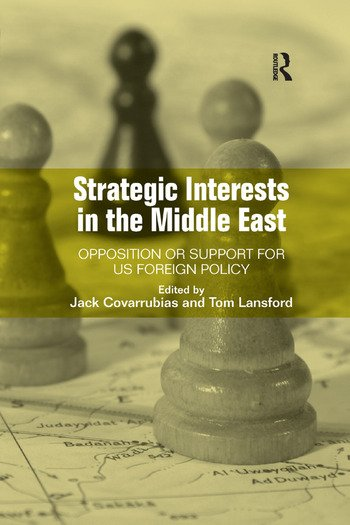 Strategic Interests in the Middle East Opposition or Support for US Foreign Policy book cover