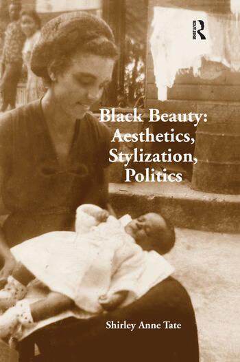 Black Beauty: Aesthetics, Stylization, Politics book cover