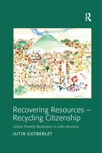 Recovering Resources - Recycling Citizenship Urban Poverty Reduction in Latin America book cover