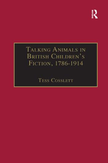 Talking Animals in British Children's Fiction, 1786–1914 book cover