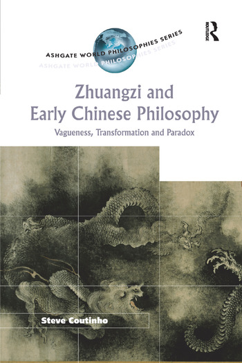 Zhuangzi and Early Chinese Philosophy Vagueness, Transformation and Paradox book cover