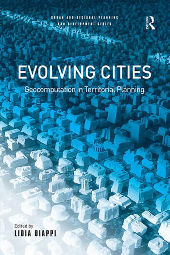 Evolving Cities Geocomputation in Territorial Planning book cover
