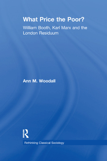 What Price the Poor? William Booth, Karl Marx and the London Residuum book cover