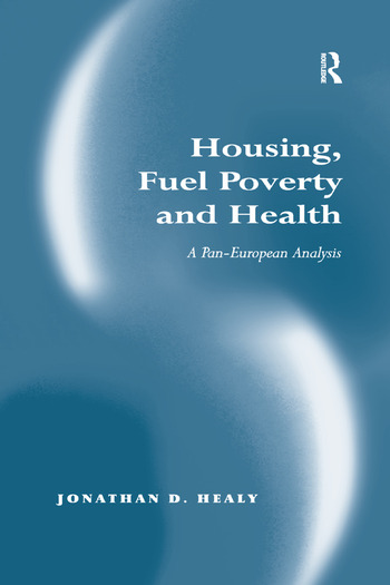 Housing, Fuel Poverty and Health A Pan-European Analysis book cover