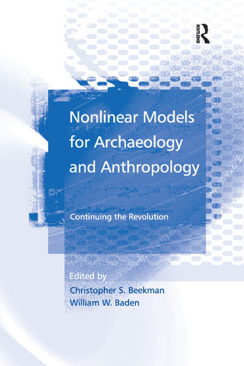 Nonlinear Models for Archaeology and Anthropology Continuing the Revolution book cover