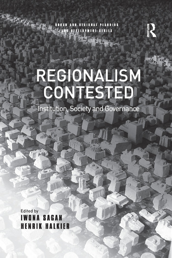 Regionalism Contested Institution, Society and Governance book cover