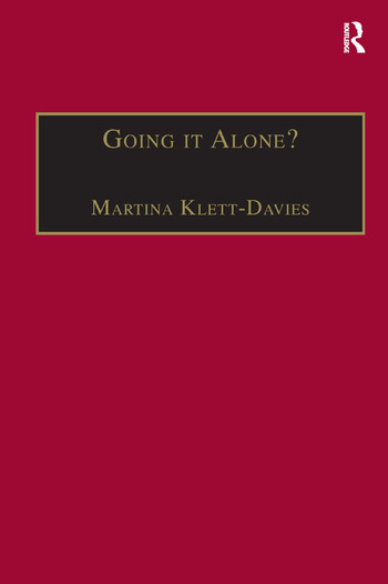 Going it Alone? Lone Motherhood in Late Modernity book cover