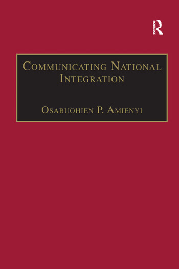 Communicating National Integration Empowering Development in African Countries book cover