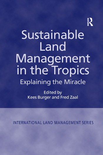 Sustainable Land Management in the Tropics Explaining the Miracle book cover