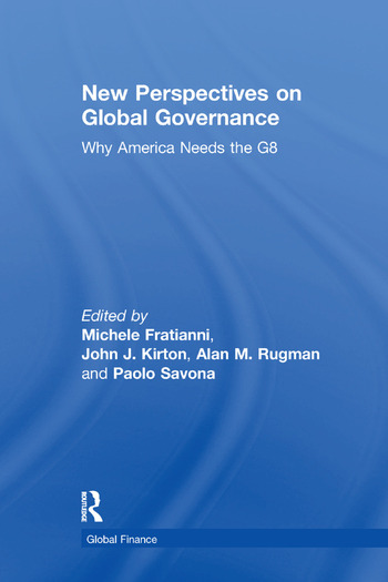 New Perspectives on Global Governance Why America Needs the G8 book cover