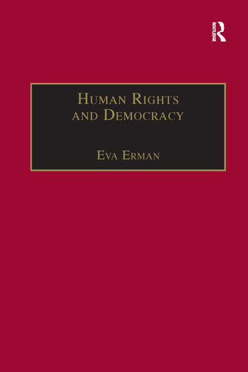 Human Rights and Democracy Discourse Theory and Global Rights Institutions book cover