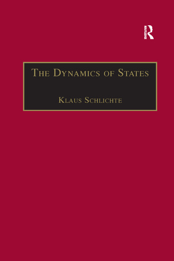 The Dynamics of States The Formation and Crises of State Domination book cover