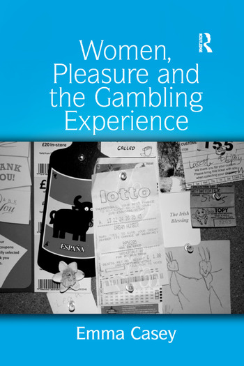 Women, Pleasure and the Gambling Experience book cover