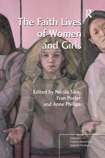 The Faith Lives of Women and Girls Qualitative Research Perspectives book cover