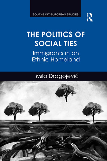 The Politics of Social Ties Immigrants in an Ethnic Homeland book cover