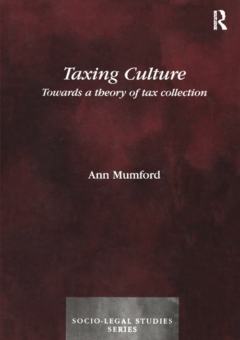 Taxing Culture Towards a Theory of Tax Collection Law book cover